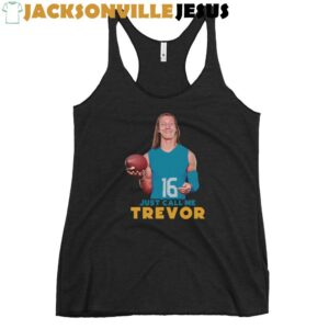 Just Call Me Trevor ( Jaguars Edition ) Women's Racerback Tank